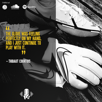 KEEPERCAST_QUOTE_COURTOIS_Glovequote1.png