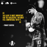 KEEPERCAST_QUOTE_COURTOIS_Glovequote2.png